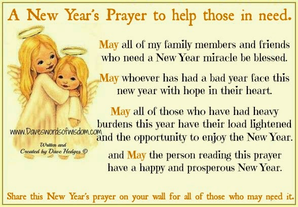 Daveswordsofwisdom.com: A New Year\'s Prayer to help those in need.