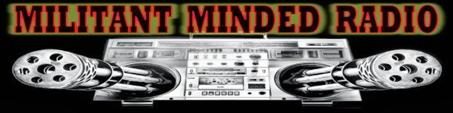 Militant Minded Radio