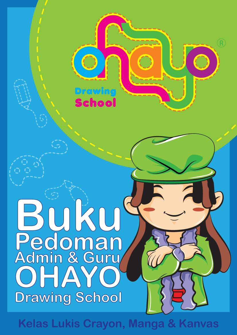 Buku Pedoman Guru & Admin OHAYO Drawing School