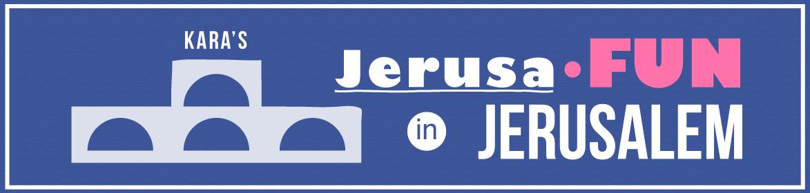 Jerusafun in Jerusalem