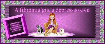 Fibromialgia e depressão.