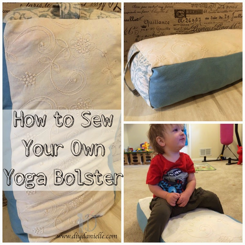 Sewing Pattern For Yoga Bolster: How to Sew a Yoga Bolster   DIY Danielle,