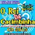 O Rei Da Cacimbinha - CD Lançamento Novo - 2015