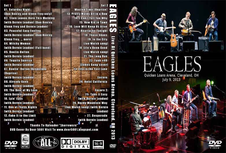 The Eagles July 9, 2013 Quicken Loans Arena, Cleveland, OH ...