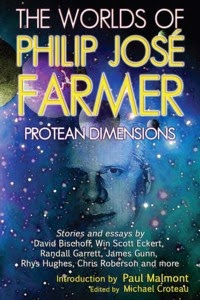 http://meteorhousepress.com/the-worlds-of-philip-jose-farmer-1-protean-dimensions/