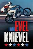 I Am Evel Knievel (2014) ()