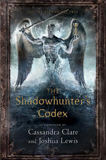 THE SHADOWHUNTER'S CODEX - CASSANDRA CLARE & JOSHUA LEWIS
