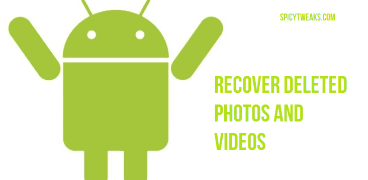 How to Recover Deleted Photos on Android Phone