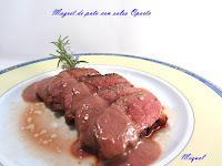 Magret de pato con salsa Oporto