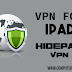 How To Use Vpn in Ipad-HidePad Vpn For Ipad Review