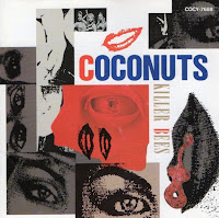The Coconuts - Don't Take My Coconuts (1983) & Killer Bees (1991)
