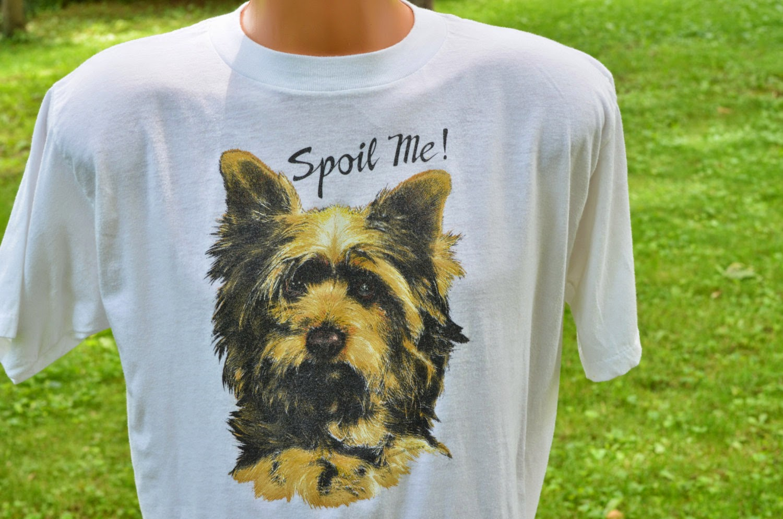 https://www.etsy.com/listing/193735013/80s-t-shirt-spoil-me-xl-yorkie-yorkshire
