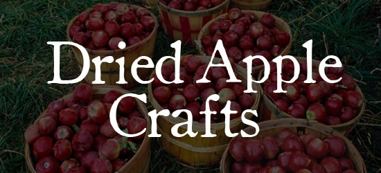Dried Apple Crafts