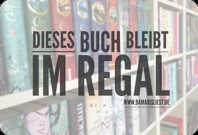 http://www.damarisliest.de/2015/06/dieses-buch-bleibt-im-regal-3.html