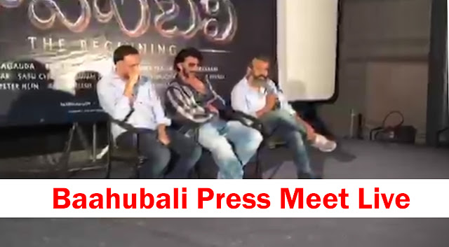 Baahubali Press Meet Live Prabhas Rajamouli