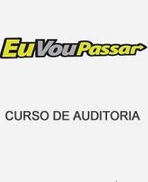 download Curso de Auditoria – EVP (Eu  Vou Passar)