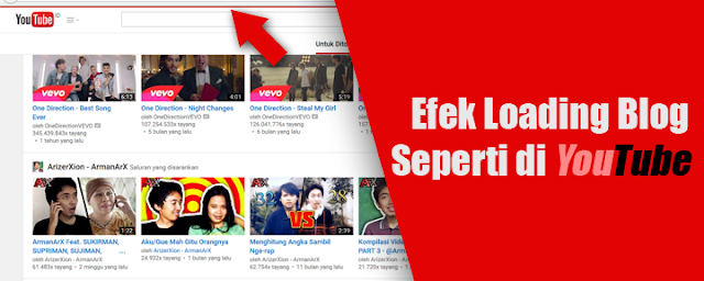 Cara Membuat Efek Loading Blog Seperti Di Youtube