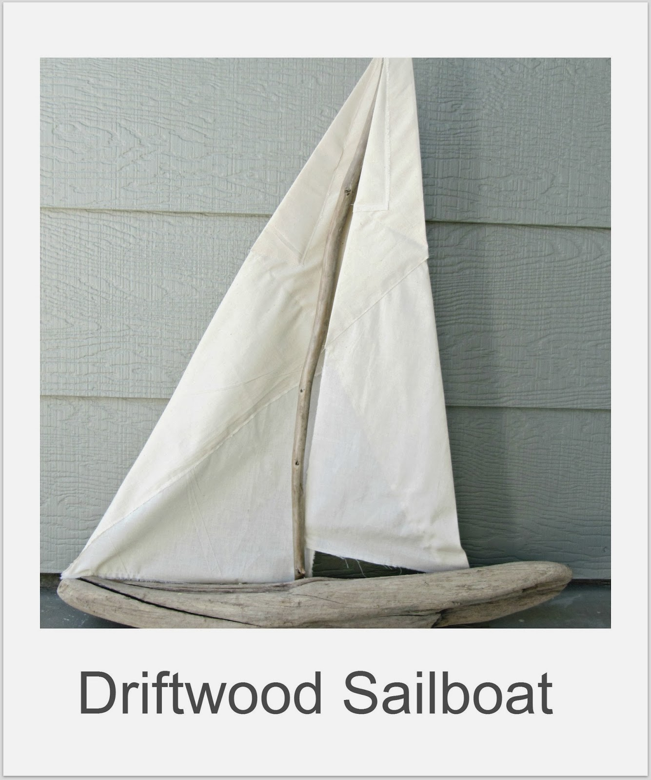 http://thewickerhouse.blogspot.com/2012/05/driftwood-sailboat.html