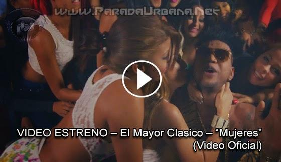 ESTRENO MUNDIAL – El Mayor Clasico – Mujeres (Video Oficial)