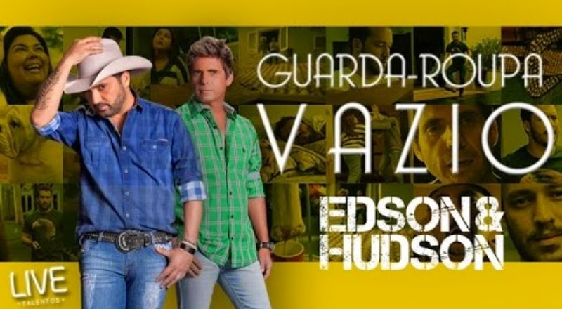 Edson e Hudson - Guarda-Roupa Vazio