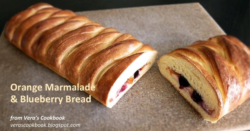 Orange Marmalade & Blueberry Bread | Vera's Cookbook