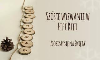 http://fifi-rifi.blogspot.com/2014/12/zdobimy-sie-na-swieta-szoste-wyzwanie.html