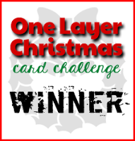 One Layer Christmas Card Challenge Winner