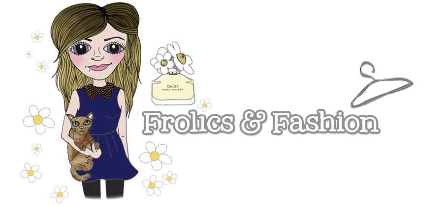 Frolics &amp; Fashion
