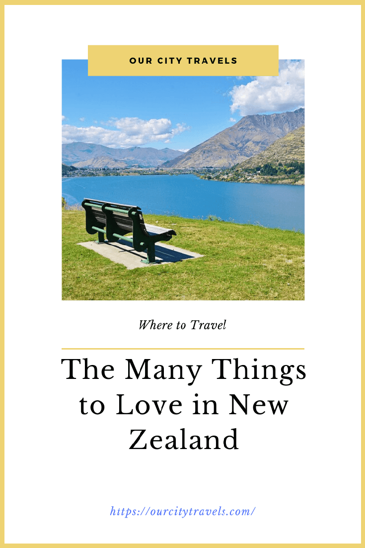 The Many Things to Love in New Zealand
