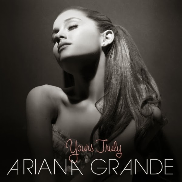 Ariana Grande - Yours Truly (Deluxe Edition)