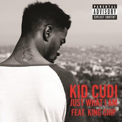 Kid Cudi - Just What I Am (feat. King Chip) Lyrics