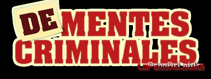 Dementes criminales (2016) 720p Latino [Mega]