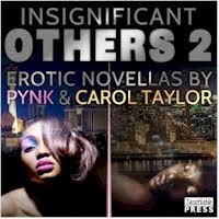 INSIGNIFICANT OTHERS 2 by Pynk & Carol Taylor