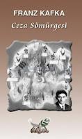 CEZA SÖMÜRGESİ, Franz Kafka