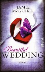 http://www.amazon.de/Beautiful-Wedding-Beautiful-Serie-Jamie-McGuire/dp/3492305806/ref=tmm_pap_title_0?ie=UTF8&qid=1399538746&sr=1-1