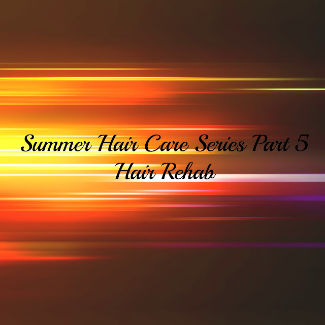 SUMMER HAIR CARE SERIES PART 5
