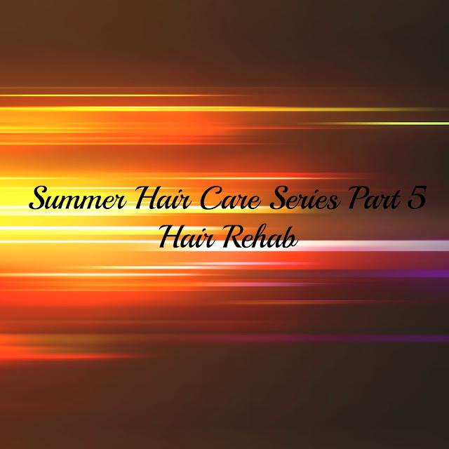 SUMMER HAIR CARE SERIES PART 5