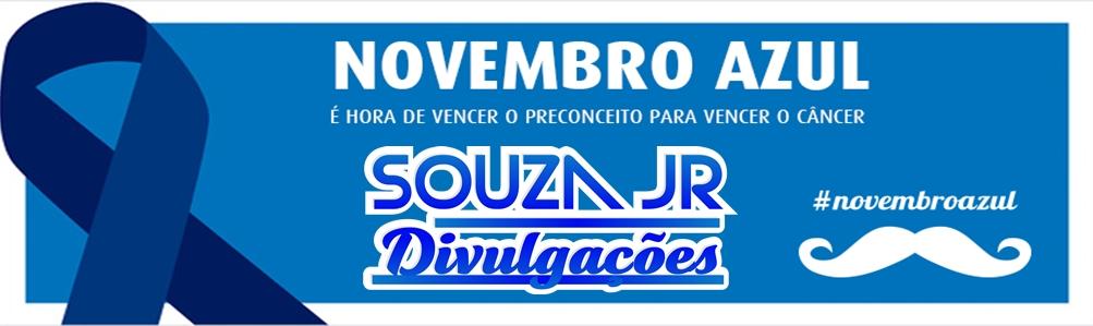 SOUZA JR. DIVULGAÇÕES - NOVEMBRO AZUL