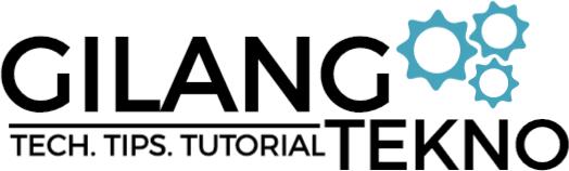 GilangTekno - Tutorial Tekno Indonesia