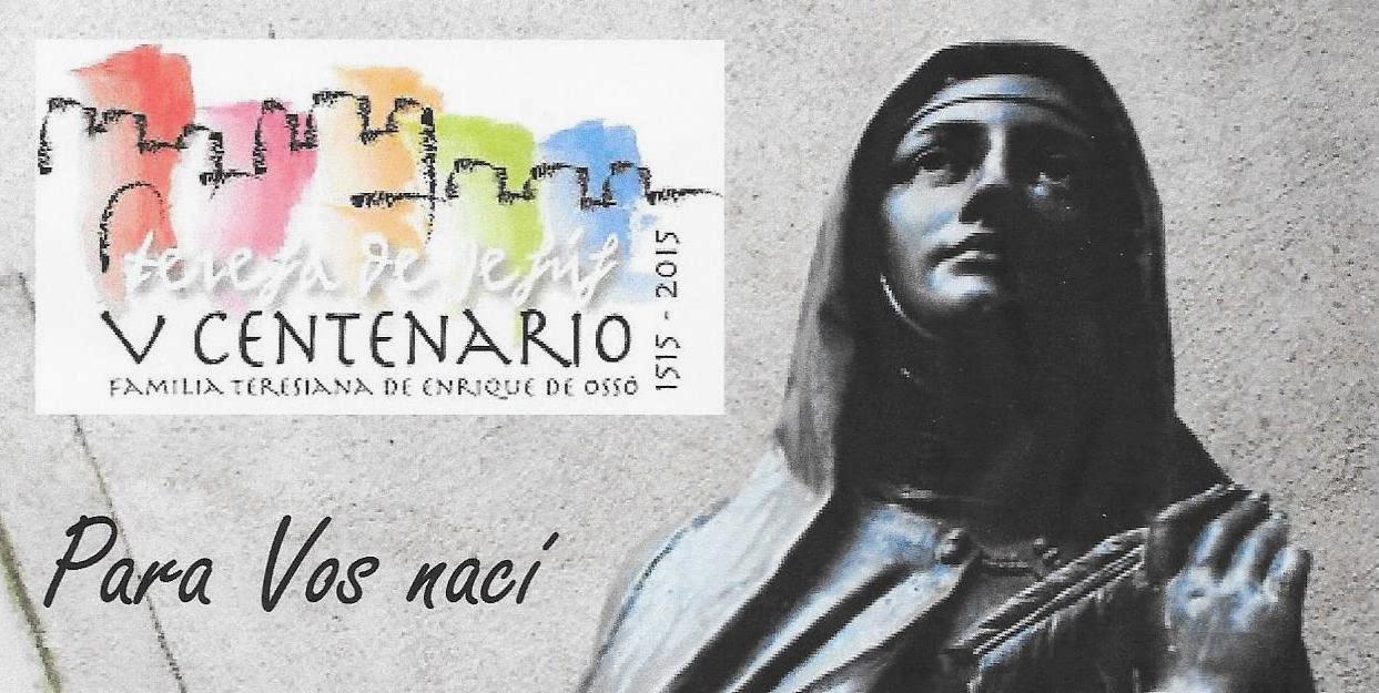 Teresa de Jesús: Quinto Centenario