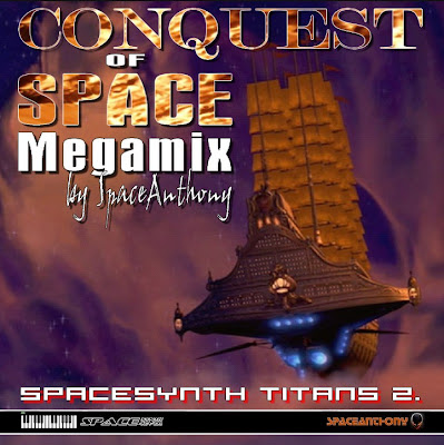 Conquest Of Space ( Spacesynth Titans 2)