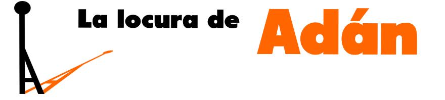 LA LOCURA DE ADÁN