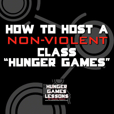 "How to Host a NON-VIOLENT Class ""Hunger Games"""