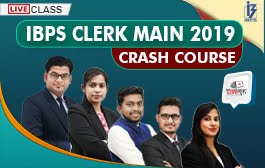 Live Class: IBPS Clerk Main Crash Course 2019