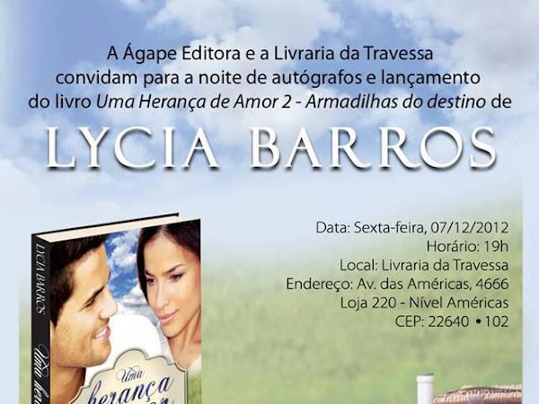 Lançamento de Uma Herança de Amor 2 - Armadilhas do destino da Lycia Barros e Ágape no Rio de Janeiro