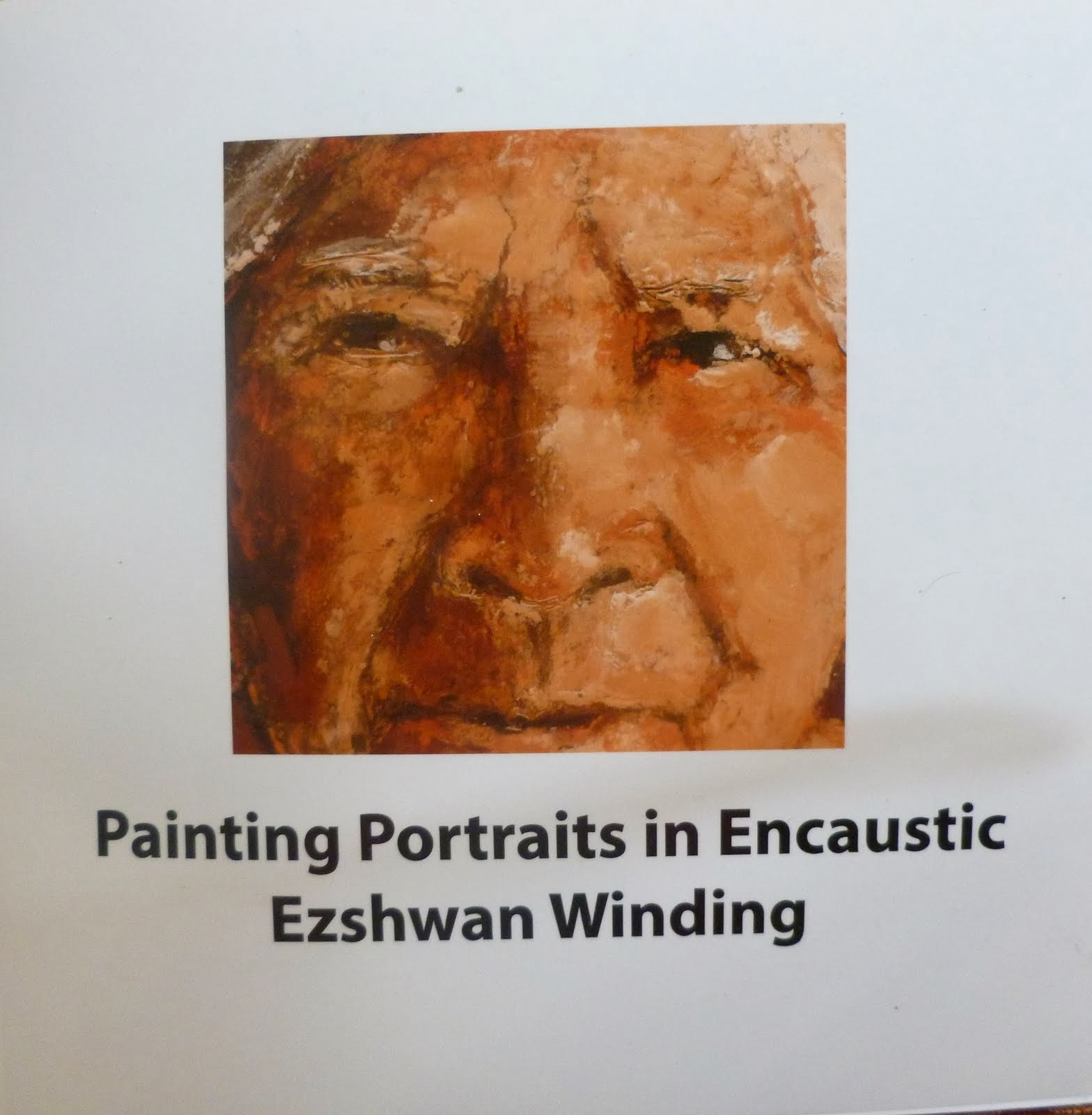 Painting Portraits in Encaustic