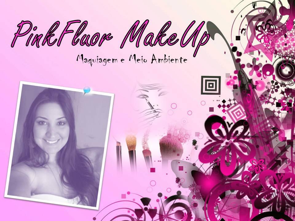 **Pink Fluor MakeUp**