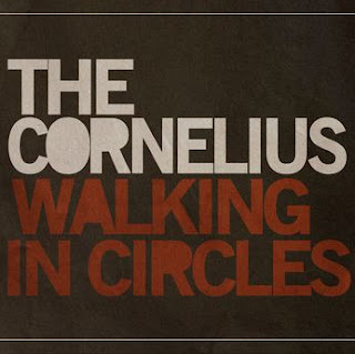 The Cornelius Walking In Circles