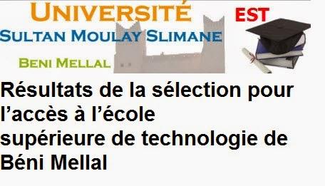 نتائج إنتقاء المدرسة العليا للتكنولوجيا بني ملال EST Béni Mellal 2014