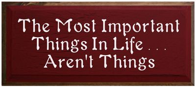 Sweet sharings the most important things in life aren t things